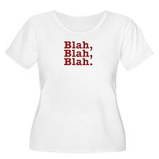 Blah, blah, T-Shirt