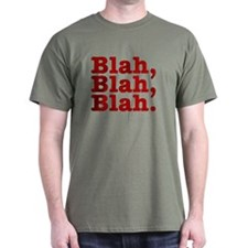 Blah,Blah,Blah T-Shirt