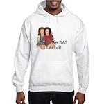 Do You Have RA? Hooded Sweatshirt