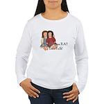Do You Have RA? Women's Long Sleeve T-Shirt