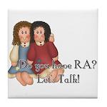 Do You Have RA? Tile Coaster