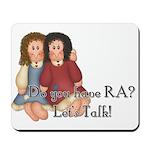 Do You Have RA? Mousepad
