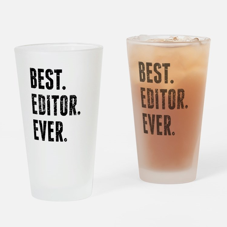 Best Editor Ever Drinking Glass