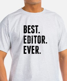 Best Editor Ever T-Shirt
