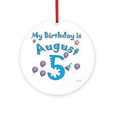 August 5th Birthday Ornament (Round)
