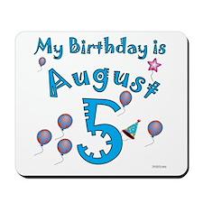 August 5th Birthday Mousepad
