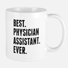 Best Physician Assistant Ever Mugs
