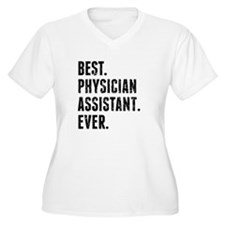 Best Physician Assistant Ever Plus Size T-Shirt