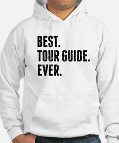 Best Tour Guide Ever Hoodie