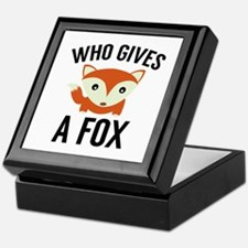 Who Gives A Fox Keepsake Box