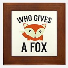 Who Gives A Fox Framed Tile