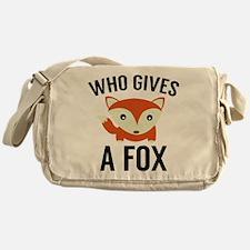 Who Gives A Fox Messenger Bag