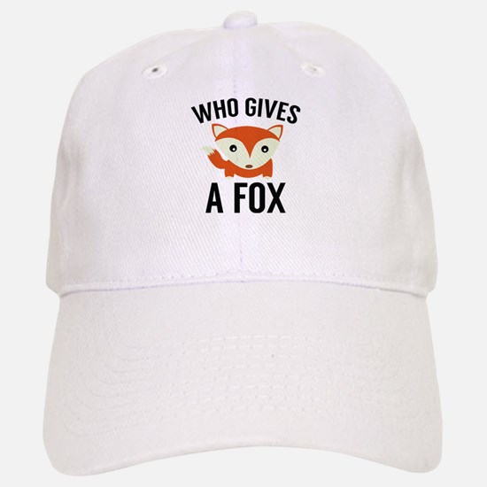 Who Gives A Fox Baseball Baseball Cap
