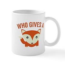 Who Gives A Fox Small Mug