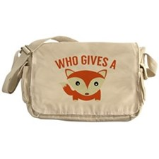 Who Gives A Fox Messenger Bag