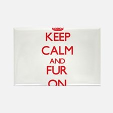 Keep Calm and Fur ON Magnets
