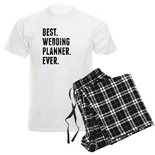 Best Wedding Planner Ever Pajamas