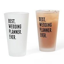 Best Wedding Planner Ever Drinking Glass