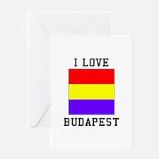 I Love Budapest Greeting Cards