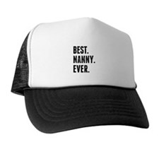 Best Nanny Ever Trucker Hat