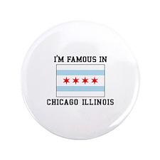 Famous Chicago, Illinois Button