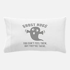 Ghost Hugs Pillow Case