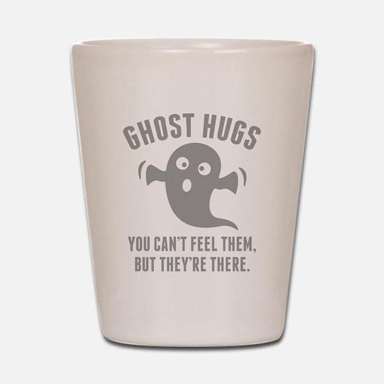 Ghost Hugs Shot Glass