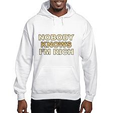 Nobody Knows I'm Rich Hoodie