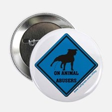 Piss On Animal Abusers Button