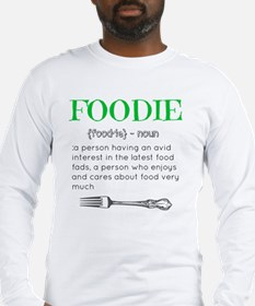 Foodie Definition  Long Sleeve T-Shirt