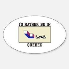 I'd rather Be In Ouebec Decal