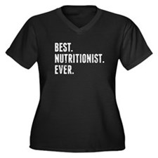 Best Nutritionist Ever Plus Size T-Shirt