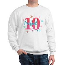 Perfect 10 x4 Sweatshirt