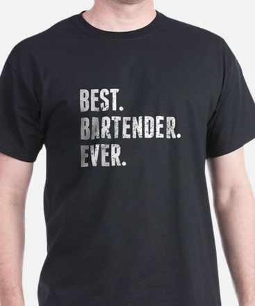 Best Bartender Ever T-Shirt