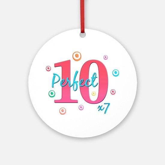 Perfect 10 x7 Ornament (Round)