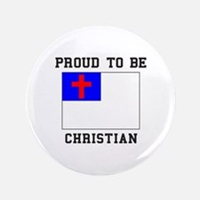Proud To Be Christian Button