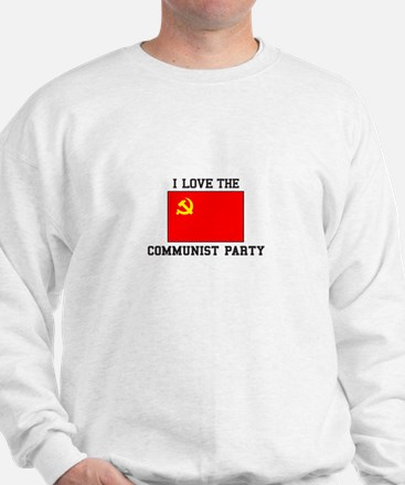 I Love Communist Party Sweatshirt