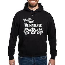Worlds Best Weimaraner Dad Hoodie