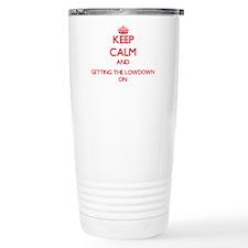 Keep Calm and Getting T Travel Mug