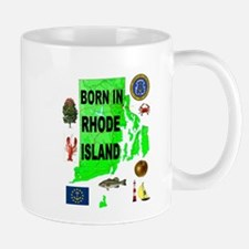 RHODE ISLAND BORN Mugs