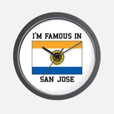 I'M Famous In San Jose Wall Clock