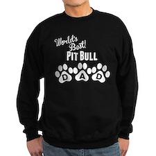 Worlds Best Pit Bull Dad Sweatshirt