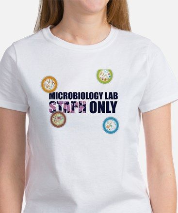 Microbiology Lab Staph Only! T-Shirt