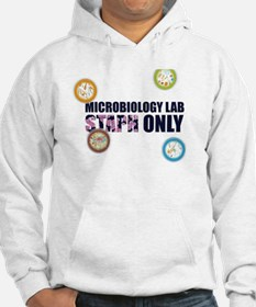 Microbiology Lab Staph Only! Hoodie