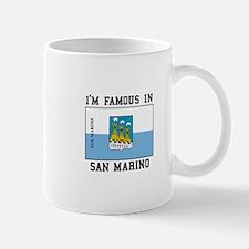 I'm Famous In San Marino Mugs