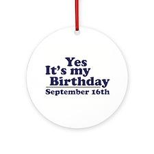 September 16th Birthday Ornament (Round)