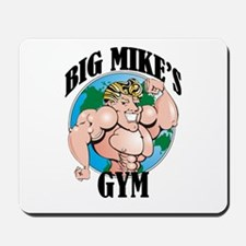 Big Mike's Gym Mousepad