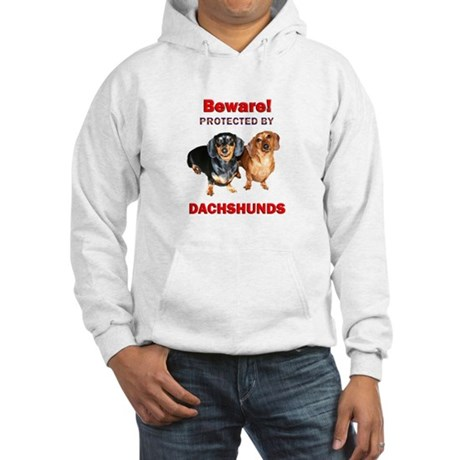 Beware Dachshunds Dogs Hooded Sweatshirt