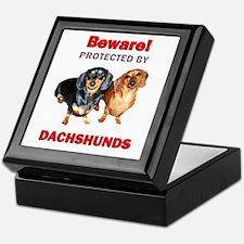 Beware Dachshunds Dogs Keepsake Box