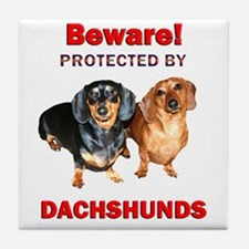 Beware Dachshunds Dogs Tile Coaster